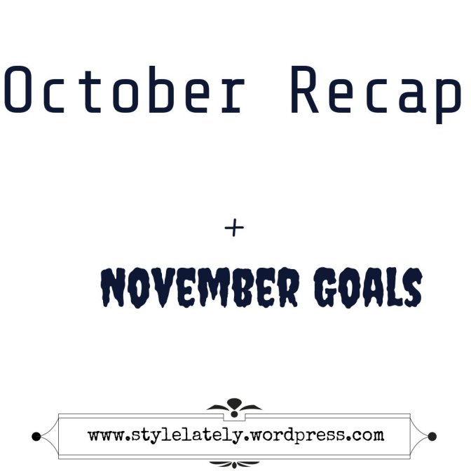October Recap × November Goals